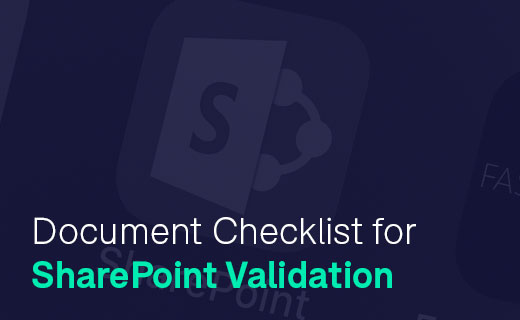 Document Checklist for SharePoint Validation