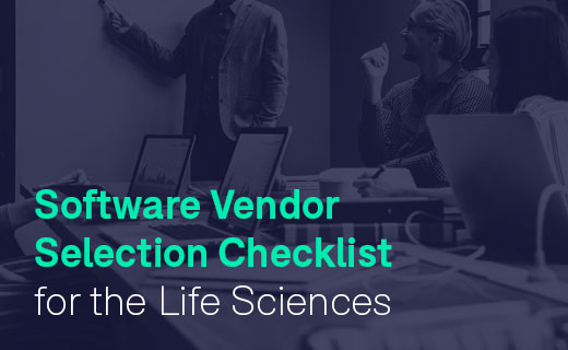 Software Vendor Selection-Checklist for Life Sciences