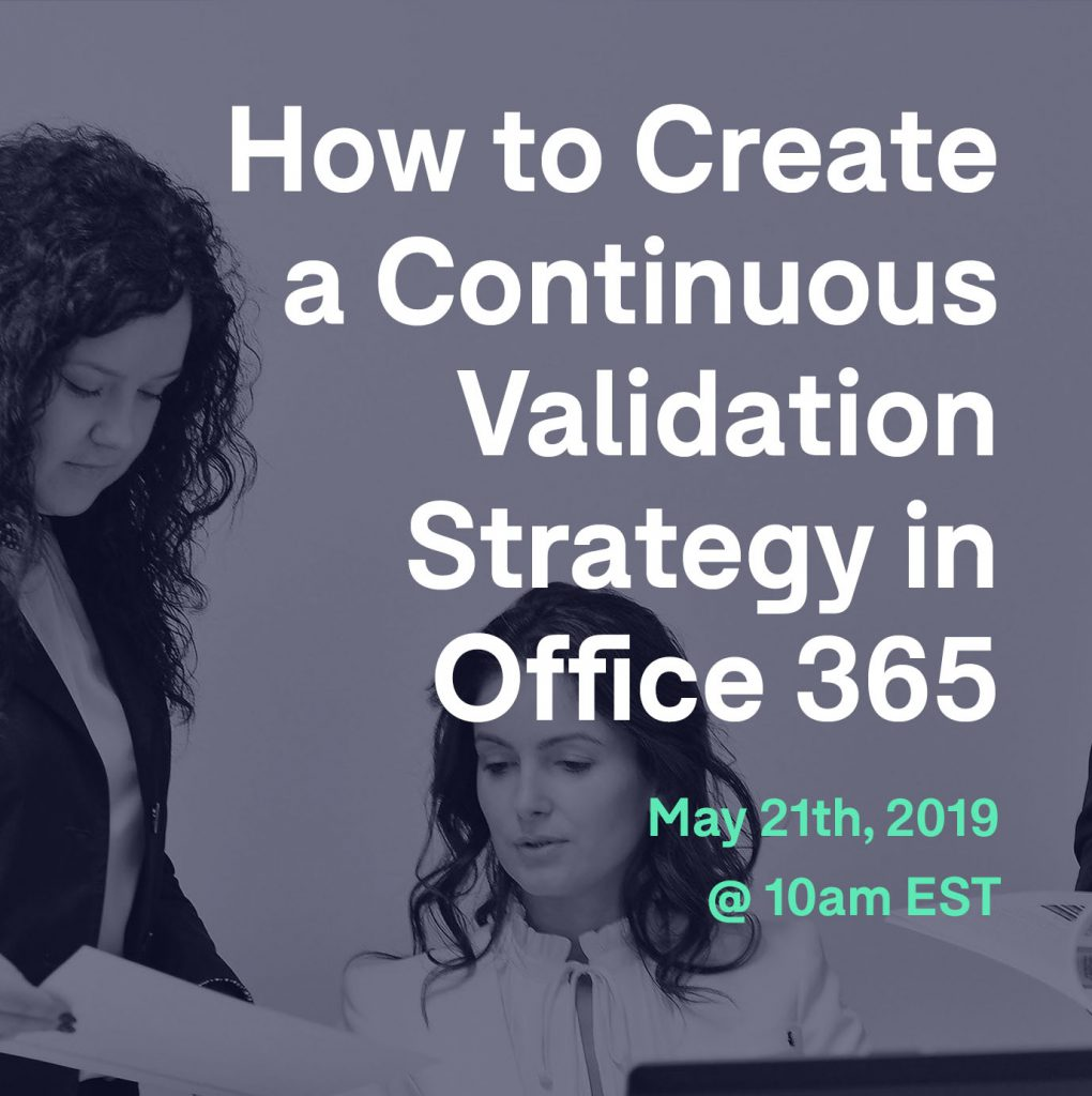 Continuous Validation Strategy in Office 365 webinar