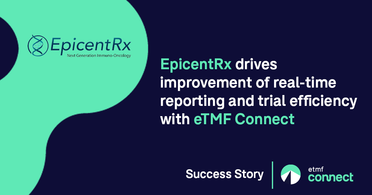 EpicentRx Success Story Montrium eTMF